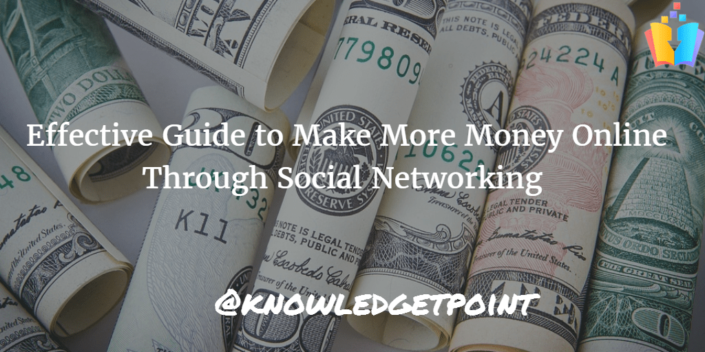 Effective-Guide-to-Make-More-Money-Online-Through-Social-Networking Image