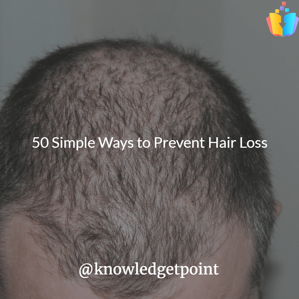 0 Simple Ways to Prevent Hair Loss