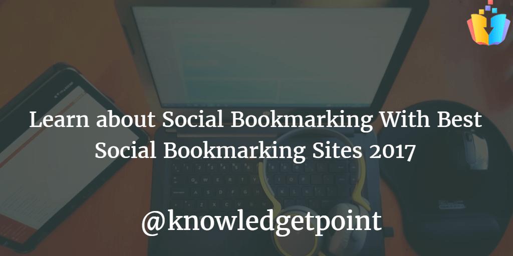 Best Social Bookmarking Sites 2017