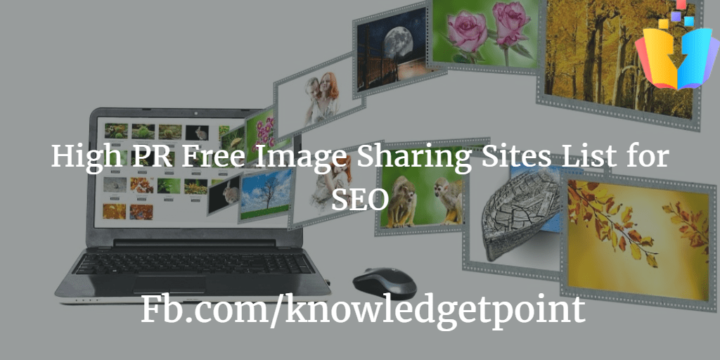 High PR Free Image Sharing Sites List for SEO